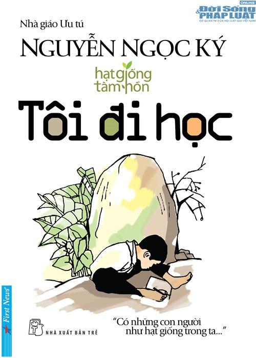 """Tái bản tự truyện """"Tôi đi học"""" của Nguyễn Ngọc Ký - Ảnh 2"""