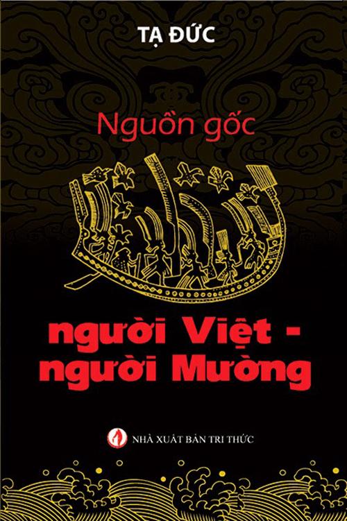 """Cuốn sách cho rằng """"người Việt Nam có nguồn gốc từ Trung Quốc"""""""