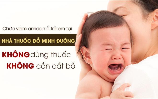Chữa viêm amidan ở trẻ em tại nhà thuốc Đỗ Minh Đường: Không kháng sinh – không cần cắt bỏ  - Ảnh 1