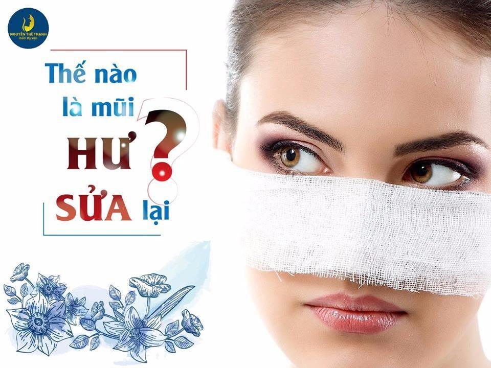 Thế nào là mũi hư cần sửa lại? - Ảnh 1