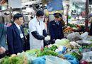 Sức khoẻ - Làm đẹp - Phó Thủ tướng Vũ Đức Đam chỉ đạo kiểm tra nhanh thực phẩm tại chợ