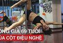 Video-Hot - Ông già 69 tuổi múa cột điệu nghệ như vũ công