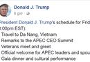 Tin thế giới - Tổng thống Trump cập nhật lịch trình tại Việt Nam lên Facebook
