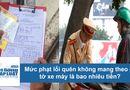 Tin tức - Mức phạt lỗi quên không mang theo giấy tờ xe máy là bao nhiêu tiền?