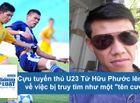 Tin tức - Cựu tuyển thủ U23 Từ Hữu Phước lên tiếng về việc bị truy tìm vì liên quan đến cướp giật
