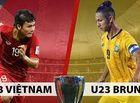 Bóng đá - Trực tiếp U23 Việt Nam - U23 Brunei (H1): Đức Chinh lĩnh xướng hàng công