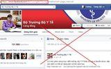 """Hơn 132.000 người """"like nhầm"""" facebook giả danh Bộ trưởng Bộ Y tế"""