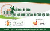 Cộng đồng người chơi golf Việt Nam chung tay xoa dịu nỗi đau da cam