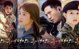 """""""Hậu duệ Mặt Trời"""" bán bản quyền cho 27 nước, Song Hye Kyo khen Song Joong Ki"""