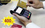 Agribank tặng thưởng 400 triệu cho các đơn vị chấp nhận thẻ