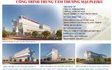 Gia Lai: Tập trung mọi nguồn lực xây dựng dự án Trung tâm thương mại Pleiku