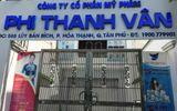 Công ty mỹ phẩm Phi Thanh Vân sắp bị kiểm tra thuế