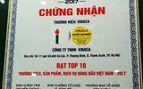 Chứng nhận Vinaca đạt Top 10 Thương hiệu hàng đầu Việt Nam không còn giá trị