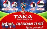 Khuấy động World Cup cùng cơn lốc quà tặng từ TAKA