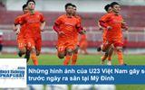 Những hình ảnh của U23 Việt Nam trước giờ thi đấu trận khai mạc Cúp Tứ Hùng