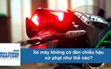 Tin tức - Clip: Xe máy không có đèn chiếu hậu xử phạt như thế nào?