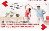 Techcombank hợp tác chiến lược toàn diện với Vingroup cung cấp giải pháp đột phá về nhà ở cho người dân Việt Nam