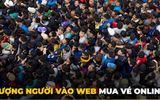 """""""Dở khóc dở cười"""" trước loạt ảnh chế mua vé online Việt Nam - Philippines"""