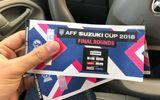 Vé chợ đen 1 ngày trước trận bán kết AFF Cup 2018: Giá nào cũng có, tăng nhanh vùn vụt