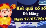 Trực tiếp kết quả Xổ số Đà Nẵng hôm nay, thứ 4 ngày 27/3/2019