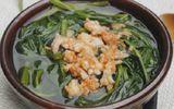 Món ngon mỗi ngày: Canh rau muống nấu tôm dân dã mà ngọt mát