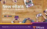 TPBank eBank miễn phí mọi giao dịch, cơ hội trúng Ipad