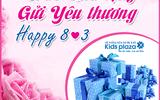 Kids Plaza ngập tràn quà tặng mừng 8/3