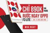 Thị trường - Chỉ với 890K, sở hữu ngay smartphone thời thượng OPPO F3 Lite