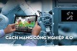 Video-Hot - Cách mạng công nghiệp 4.0 và những tác động tới năng suất, chất lượng