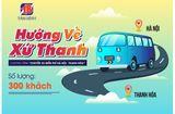 Truyền thông - Thương hiệu - Miễn phí xe từ Hà Nội về Thanh Hóa dịp lễ 30/4 và 1/5