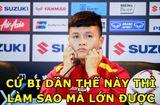 """Tin tức - Ảnh chế Việt Nam vào chung kết AFF Cup 2018: Quang Hải, Đình Trọng """"chiếm sóng"""""""