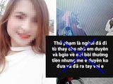 Vụ nữ sinh bị sát hại ở Điện Biên: Những lời đồn hiểm ác xoáy sâu vào tâm can người ở lại