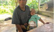 Cảnh nhà hiu hắt của gia đình bé trai 3 tuổi mắc bệnh hiểm nghèo