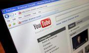 Gỡ bỏ khoảng 4.500 video clip xấu độc trên Youtube