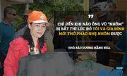 Nữ nhà báo lần đầu kể lại chi tiết cuộc đấu sống còn với ông trùm Vũ