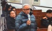 Bố đẻ bị cáo Trịnh Xuân Thanh nói gì về con trai?