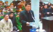 Bị cáo Đinh La Thăng: Tôi nợ nhân dân lời xin lỗi