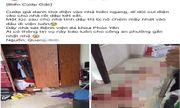 Vĩnh Phúc: Cướp giả thợ điện chém chủ nhà nhập viện