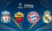 Xác định 4 đội bóng tại bán kết Champions League 2018