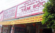 Công an điều tra nghi vấn trục lợi BHYT tại Bình Phước