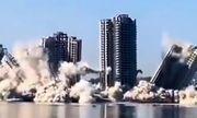 Video: bất ngờ khoảnh khắc 4 tòa nhà cao tầng bị phá sập trong 15 giây