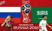 Nga- Ả Rập Xê Út: Chiến binh nào sẽ chiến thắng trận mở màn World Cup 2018?