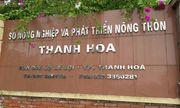 Thu hồi quyết định bổ nhiệm sai quy định của nguyên Giám đốc Sở Nông nghiệp Thanh Hóa