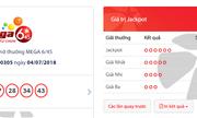 Kết quả xổ số Vietlott hôm nay 4/7/2018: Bất ngờ với những con số giải của Jackpot