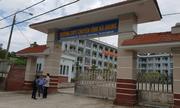 Vụ gian lận điểm thi ở Hà Giang: Danh tính cán bộ Sở GD-ĐT
