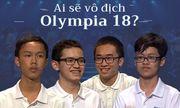 4 thí sinh tranh tài ở Chung kết Đường lên đỉnh Olympia 18 có gì đặc biệt?