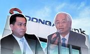 Vụ án Ngân hàng Đông Á: Đề nghị truy tố Vũ 'nhôm' cùng 25 bị can