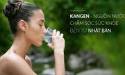 Giải đáp về máy lọc nước Kangen thần thánh