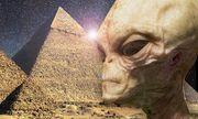 Thêm bằng chứng cho thấy kim tự tháp được người ngoài hành tinh xây dựng?