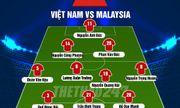 Đội hình chính thức trận Việt Nam và Malaysia: Văn Quyết ngồi ghế dự bị